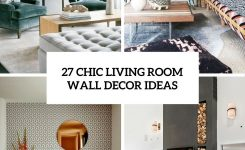 Breathtaking 27 Chic Living Room Wall Decor Ideas – How to Make Your On Cool Wall Art for Living Room Ideas